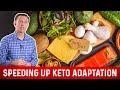 6 Tricks to Speed Up Keto Adaptation