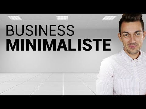 BUSINESS MINIMALISTE - Vivre de son contenu et gagner sa liberté financière