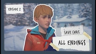 All Chris's Endings & how to get them | Life Is Strange 2 | Episode 2
