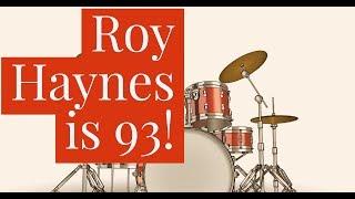 Roy Haynes is 93!