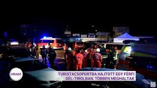 Turistacsoportba hajtott egy férfi Dél-Tirolban, többen meghaltak