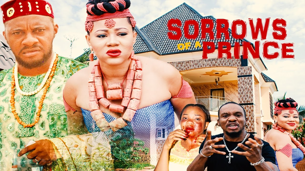Sorrows Of A Prince Season 1  - Latest  2016 Nigerian Nollywood Movie