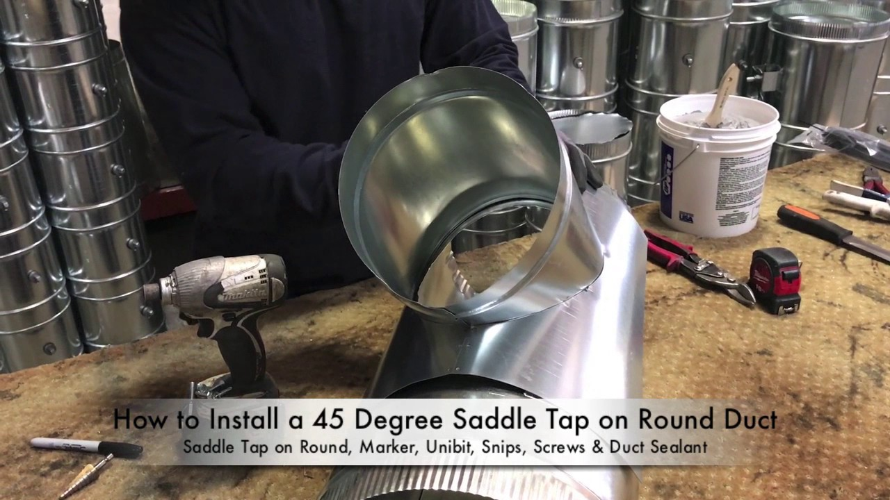 How To Install A 45 Degree Saddle Tap On Round Duct The