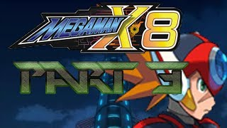 The Lightning Rod - Mega Man X8 - Playthrough - Part 3 - Bow chicka wow wow~