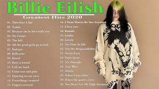 Therefore I Am, Xanny, Bad Guy, My Future - Billie Eilish Greatest Hits 2020 - Billie Eilish 2020