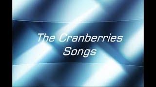 John's Top 10 - The Cranberries Songs