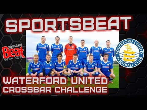Waterford United Crossbar Challenge | Sportsbeat on Beat 102 103
