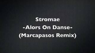 Stromae - Alors On Danse (Marcapasos Remix)