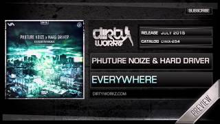 Phuture Noize & Hard Driver - Everywhere (Official HQ Preview)