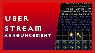UBER STREAM - Announcement - Diablo 2 Hardcore