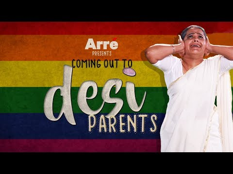 Coming Out To Desi Parents | Section 377