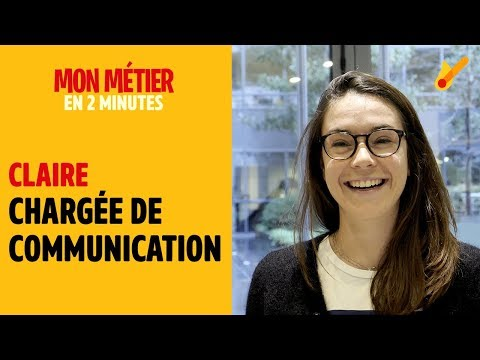 Chargé(e) De Communication - Mon Métier En 2 Minutes