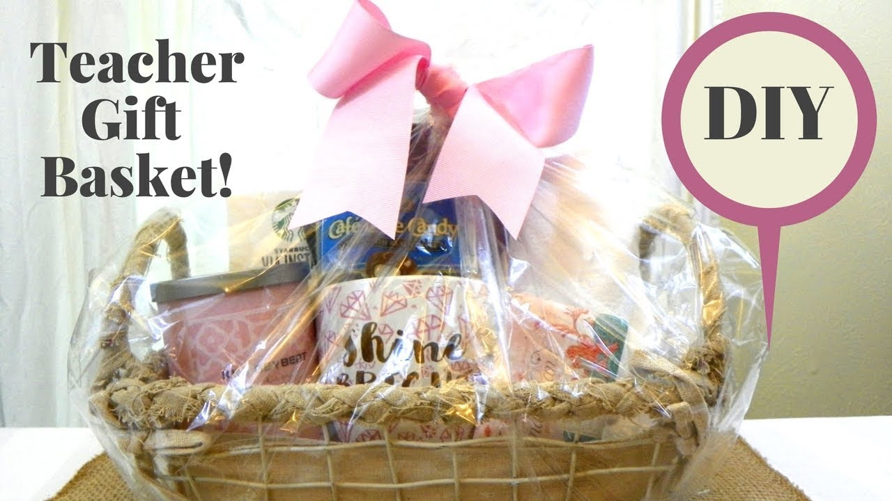 DIY- Teacher Gift Basket to Say Thank You & DIY- Teacher Gift Basket to Say Thank You - YouTube