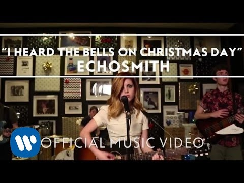 Echosmith - I Heard The Bells On Christmas...