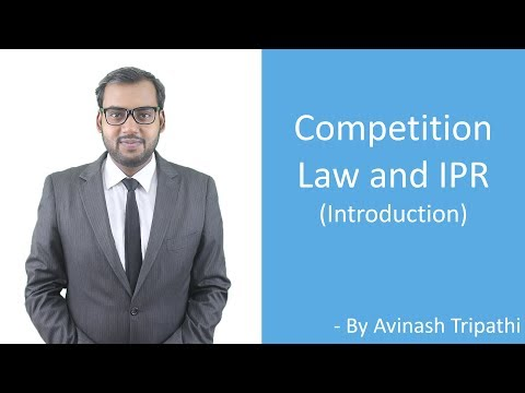 Competition Law and IPR: Basics