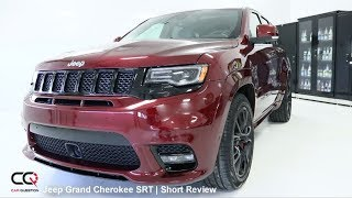 2017/2018 Jeep Grand Cherokee SRT Review | Part 1/4