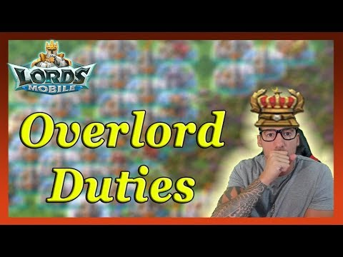 The Overlord Duties | Lords Mobile
