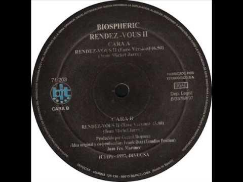 Biospheric - Rendez-Vous II (Rave Version)