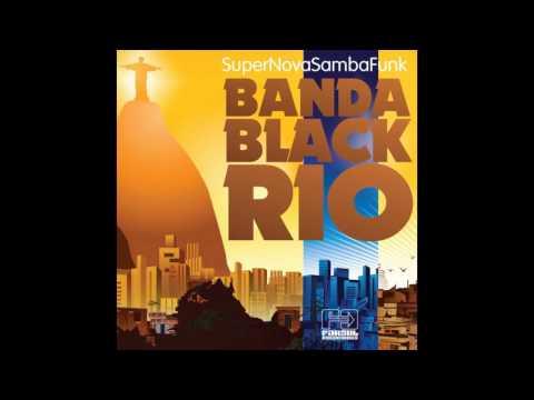 Banda Black Rio - Samba Nova