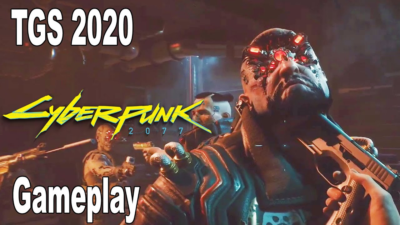 Cyberpunk 2077 - Gameplay Demo TGS 2020 [HD 1080P]