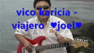 VICO Y SU GRUPO KARICIA - VIAJERO  2010