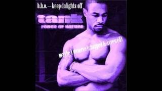tank maybe i deserve (chopped & screwed)