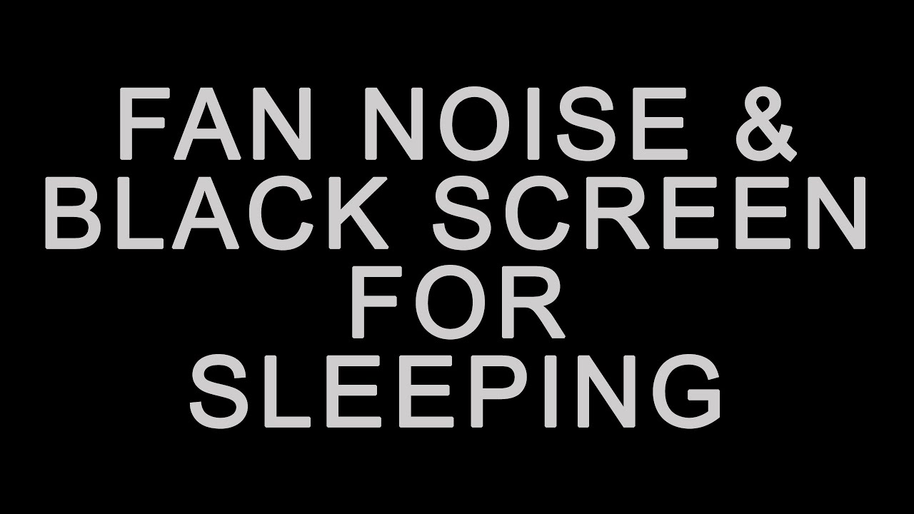 Download BEST FAN NOISE with BLACK SCREEN FOR SLEEPING (TEN HOURS! NO ADS DURING VIDEO!)