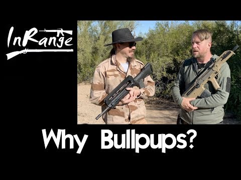 Why Bullpups?