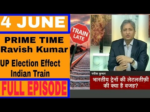 Ravish Kumar,Prime time,4 June,Full episode