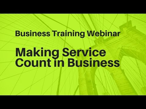 Making Service Count in Your Small Business
