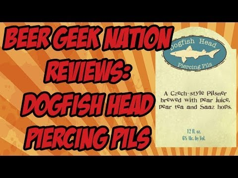 Dogfish Head Piercing Pils | Beer Geek Nation Craft Beer Reviews