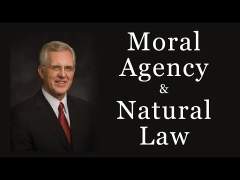 Moral Agency (LDS Prophets Mormon Message) Natural Law