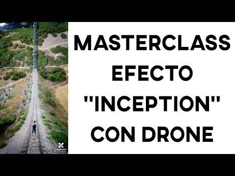 "MASTERCLASS EFECTO ""INCEPTION"" CON DRONE"