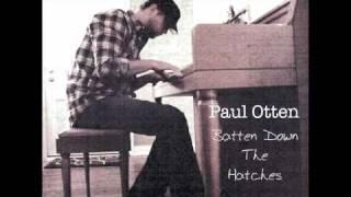 Paul Otten - Batten Down The Hatches