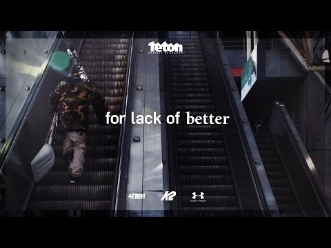 For Lack Of Better – Official Trailer