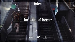 For Lack Of Better - Official Trailer