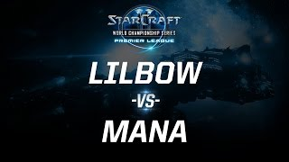StarCraft 2 - Lilbow vs. MaNa (PvP) - WCS Premier League - Grand Final