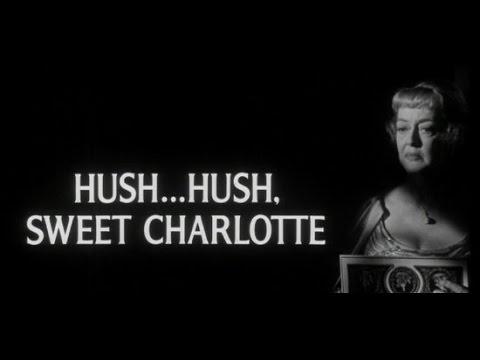 HusH HuSh Sweet Charlotte---AMAZING MOVIE AND SONG