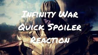 Infinity War Quick SPOILER Reaction