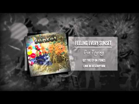 Feeling Every Sunset - Will You Remember