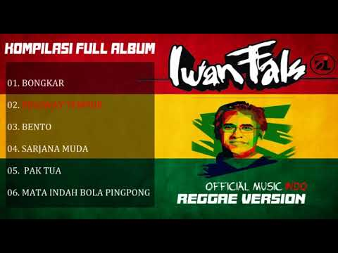 IWAN FALS REGGAE VERSION FULL PLAYLIST 2018