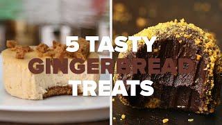 5 Tasty Gingerbread Treats