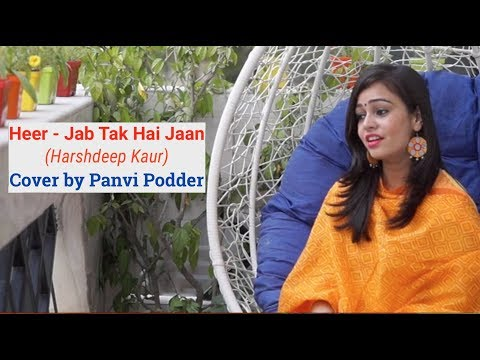 Heer (Harshdeep Kaur) - Jab Tak Hai Jaan | Cover by Panvi Podder