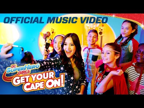 Get Your Cape On! Official Music Video Ft. Megan Nicole | DC Super Hero Girls