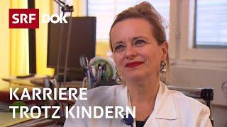 Karriere trotz Kindern | Chefärztin Stephanie von Orelli | Frauenförderung | | Reportage | SRF DOK