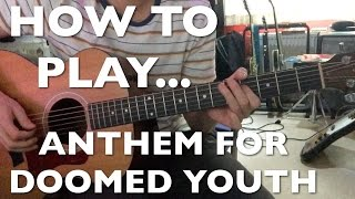The Libertines - Anthem For Doomed Youth Guitar Lesson