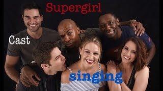 Supergirl Cast singing