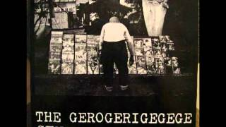 The Gerogerigegege - Rock n Roll-Dutch Wife ABC