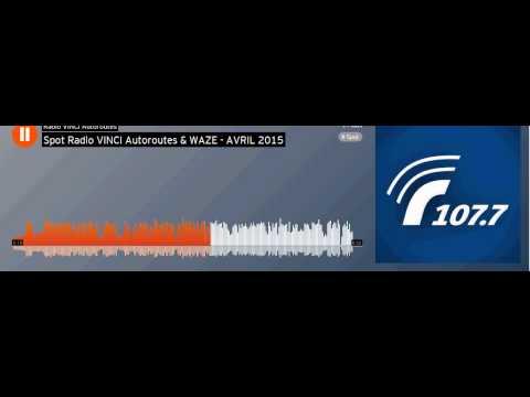 Spot Radio VINCI Autoroutes,waze