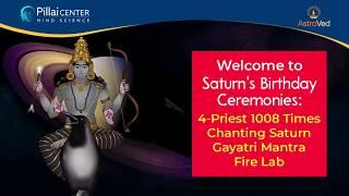 Shani Jayanthi Special Rituals - Grand 1008 Times Chanting Saturn Gayatri Maha Mantra Fire Lab